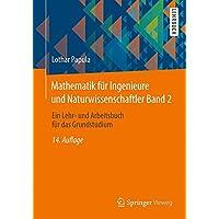 Mathematik für Ingenieure und Naturwissenschaftler Band 2: Ein Lehr- und Arbeitsbuch für das Grundstudium