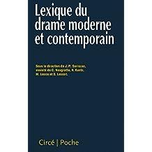 Lexique du drame moderne et contemporain [nouvelle édition]