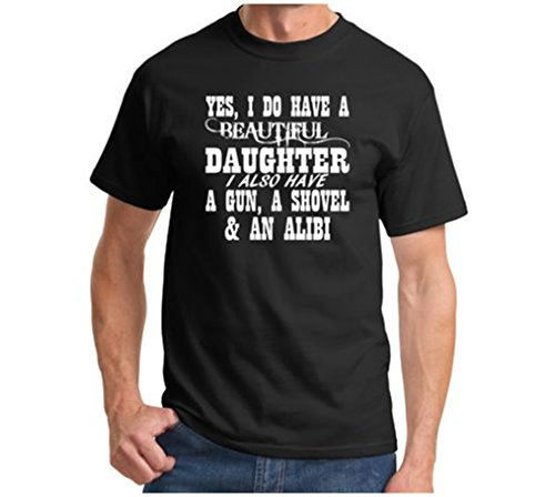 Price comparison product image Yes I Do Have A Beautiful Daughter A Gun Shovel Funny T Shirt Father's Day Gun Black L