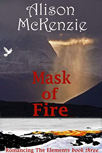 Mask of Fire (Romancing The Elements Book 3)