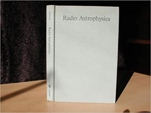 Radio Astrophysics: Nonthermal Processes in Galactic and Extragalactic Sources (A Series of books in astronomy and astrophysics) (English and Multilingual Edition), Pacholczyk, A.