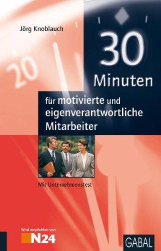 30 Minuten für motivierte und eigenverantwortliche Mitarbeiter