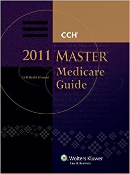 Book Master Medicare Guide 2011 by CCH Editorial Staff (2011-02-28)