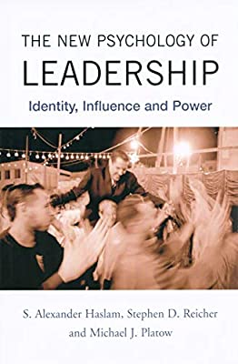 The New Psychology Of Leadership Identity Influence And Power Haslam S Alexander Reicher Stephen D Platow Michael J 9781841696102 Amazon Com Au Books
