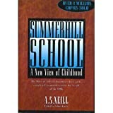 Summerhill School : A New View of Childhood, Neill, A. S., 0312088604