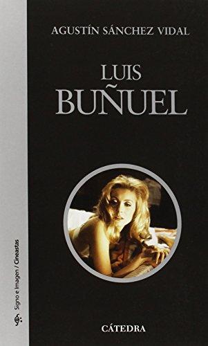 Descargar Libro Luis Buñuel Agustín Sánchez Vidal