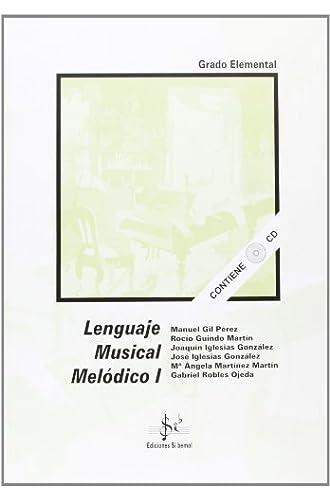 Descargar gratis Lenguaje Musical Melodico I de [Et Al.]