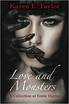 Book Love and Monsters: A Collection of Erotic Horror