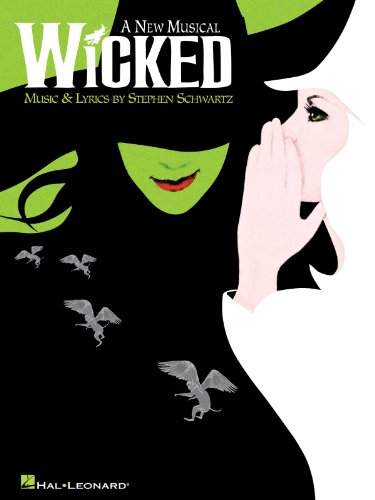 Wicked - A New Musical - Piano/Vocal Selections (Melody in the Piano Part)