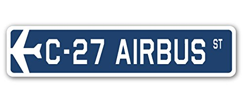 C-27 Airbus Street Sign Air Force Aircraft Military | Indoor/Outdoor | 24