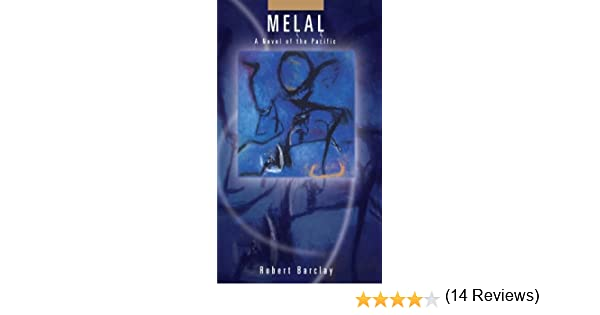 Melal talanoa contemporary pacific literature kindle edition melal talanoa contemporary pacific literature kindle edition by robert barclay literature fiction kindle ebooks amazon fandeluxe Choice Image