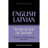 Theme-based dictionary British English-Latvian - 9000 words