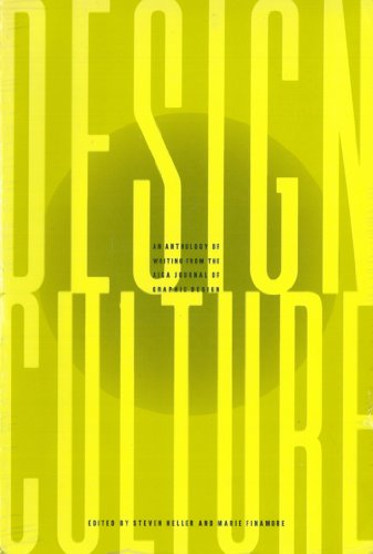 Design Culture: An Anthology of Writing from the AIGA Journal of Graphic Design