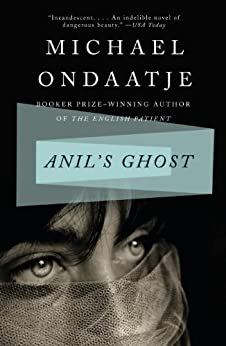 Anil's Ghost by [Ondaatje, Michael]