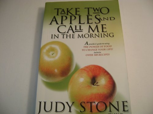 Take Two Apples and Call me In the Morning pdf epub