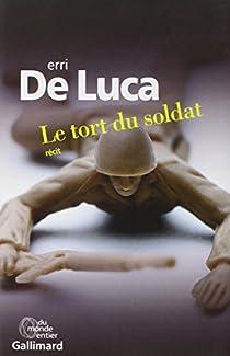 Le tort du soldat par De Luca