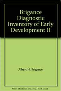 Brigance Diagnostic Inventory Of Early Development Ii