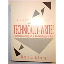 Technically-Write!: Communicating in a Technological Era
