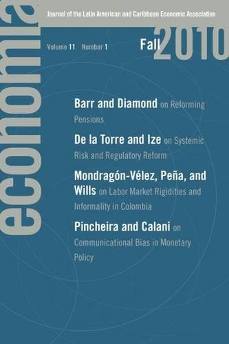 Download Economía: Fall 2010: Journal of the Latin American and Caribbean Economic Association ebook