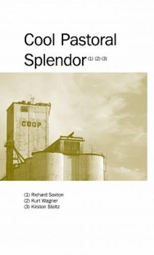 Cool Pastoral Splendor - Central Pivot Series Volume I