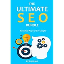 THE ULTIMATE SEO BUNDLE 2016: Rank Any Keyword In Google!