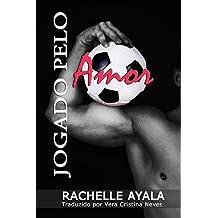 Jogado pelo Amor (Portuguese Edition)