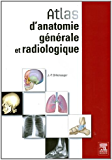 Atlas d'anatomie générale et radiologique