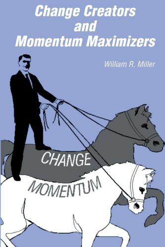 Change Creators & Momentum Maximizers ebook