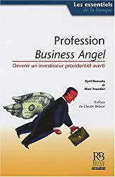 Profession Business Angel (French Edition)