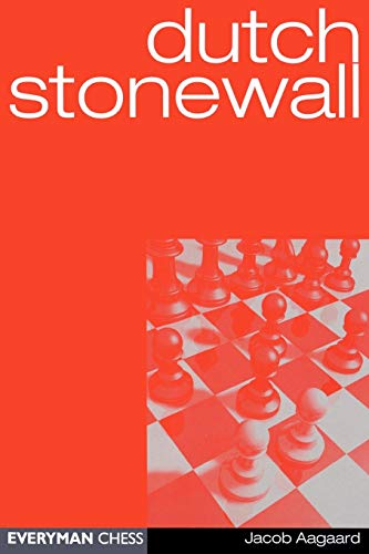 Dutch Stonewall (everyman Chess) - Jacob Aagaard