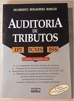 Auditoria de Tributos. IPI, ICMS e ISS - 9788522451869 - Livros na ... 23df24ba69