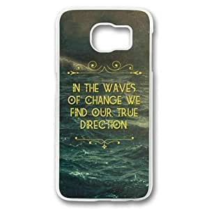 S6 Edge Case,Galaxy S6 Edge Case,In the Waves of Change,We Find Our True Direction Case for Samsung Galaxy S6 Edge PC Material Transparent