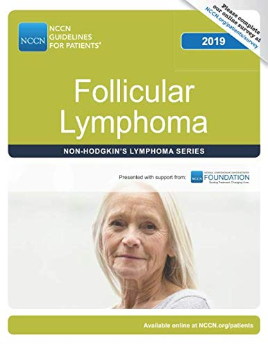 NCCN Guidelines for Patients® Follicular Lymphoma - http://medicalbooks.filipinodoctors.org