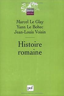 Histoire romaine par Le Glay