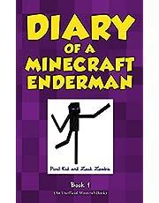 Diary of a Minecraft Enderman Book 1: Endermen Rule!