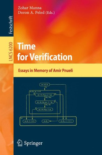 Time for Verification: Essays in Memory of Amir Pnueli (Lecture Notes in Computer Science) by Zohar Manna
