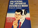 Unlocking the Japanese Business Mind, Tenhover, Gregory R., 0930124103