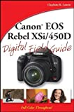 Canon EOS Rebel XSi / 450D Digital Field Guide