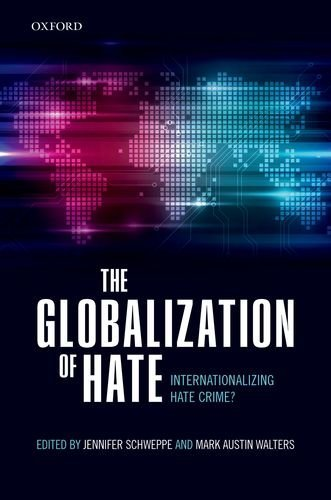the-globalization-of-hate-internationalising-hate-crime