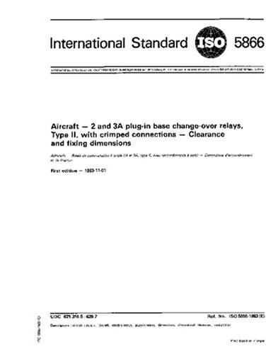 ISO 5866:1983, Aircraft - 2 and 3A plug-in base change-over relays, Type II, with crimped connections - Clearance and fixing dimensions