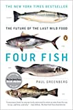 Download [014311946X] [9780143119463] Four Fish: The Future of the Last Wild Food-Paperback in PDF ePUB Free Online