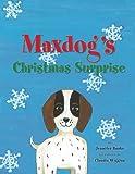 Maxdog's Christmas Surprise