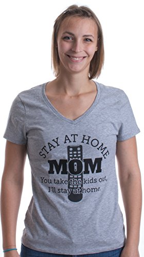 Stay at Home Mom: Take kids, I stay home | Funny Mother Ladies' V-neck T-shirt