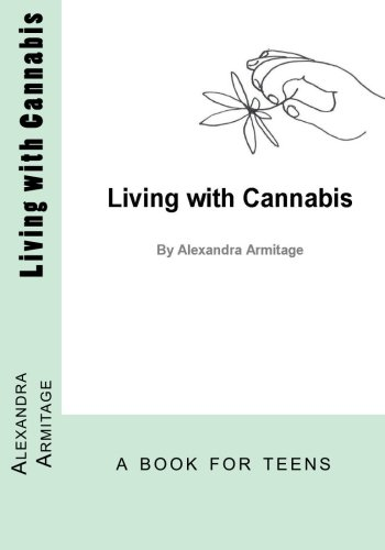 Living with Cannabis