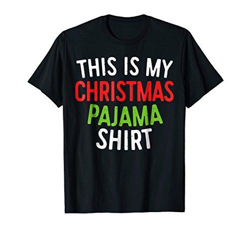 This is My Christmas Pajama Shirt T-Shirt Merry Xmas Shirt ()
