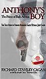 Anthony's Boy: The Prince of Bath Avenue; The True Story of Former Bonanno Family Hitman, Joey Calco (True Crime Series Book 1)