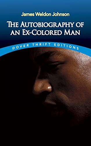 The Autobiography of an Ex-Colored Man (Dover Thrift...