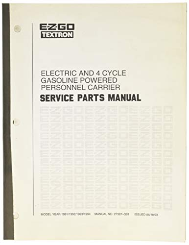 EZGO 27387G01 1991-1994 Service Parts Manual for Electric and 4 Cycle Gas Personnel Carriers