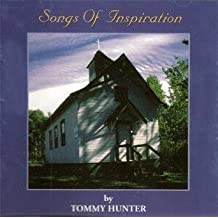 Songs of Inspiration V.1 by Tommy Hunter
