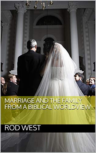 In His Image: A Biblical Worldview on Marriage